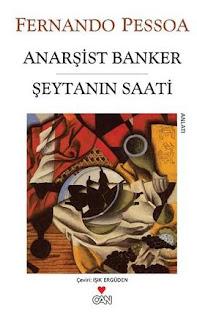 Fernando Pessoa - Anarşist Banker - Şeytanın Saati