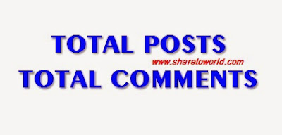How to Show Total Posts and Comments in Blogger