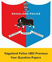 Nagaland Police UBSI Previous Year Question Papers