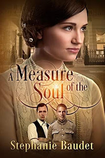 A Measure of the Soul - an Historical Romance by Stephanie Baudet