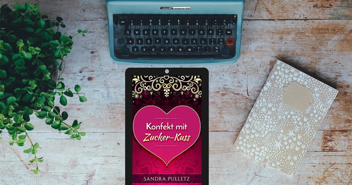 franzi s lesewelt 25 konfekt mit zucker kuss von sandra pulletz. Black Bedroom Furniture Sets. Home Design Ideas