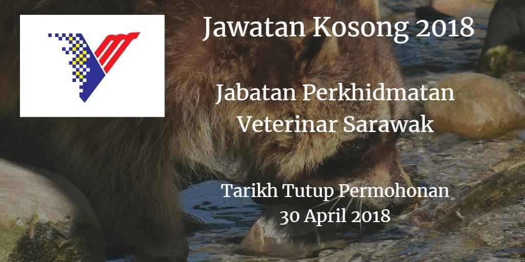 Jawatan Kosong Jabatan Perkhidmatan Veterinar Sarawak 30 April 2018