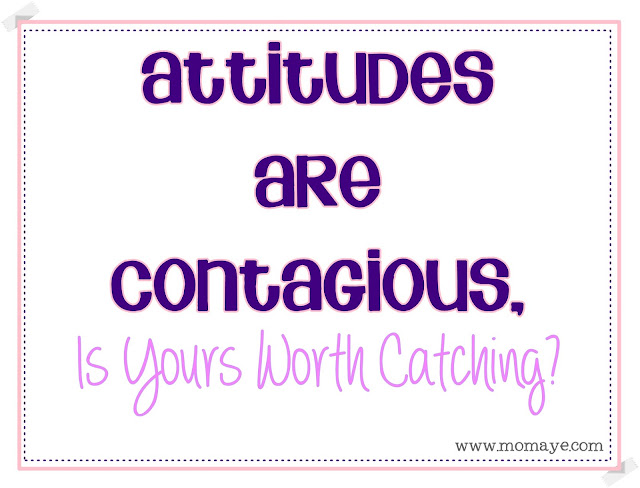 Daily Inspiration: Attitudes Are Contagious