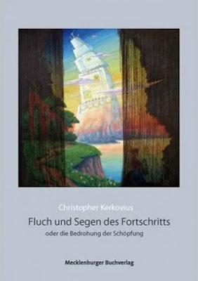 http://penndorf-rezensionen.com/index.php/rezensionen/item/130-%E2%80%9Efluch-und-segen-des-fortschritts%E2%80%9C-christopher-kerkovius