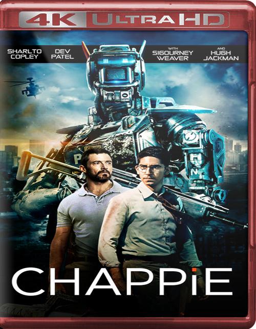 Chappie [2015] [UHD] [2160p] [Latino – Castellano]