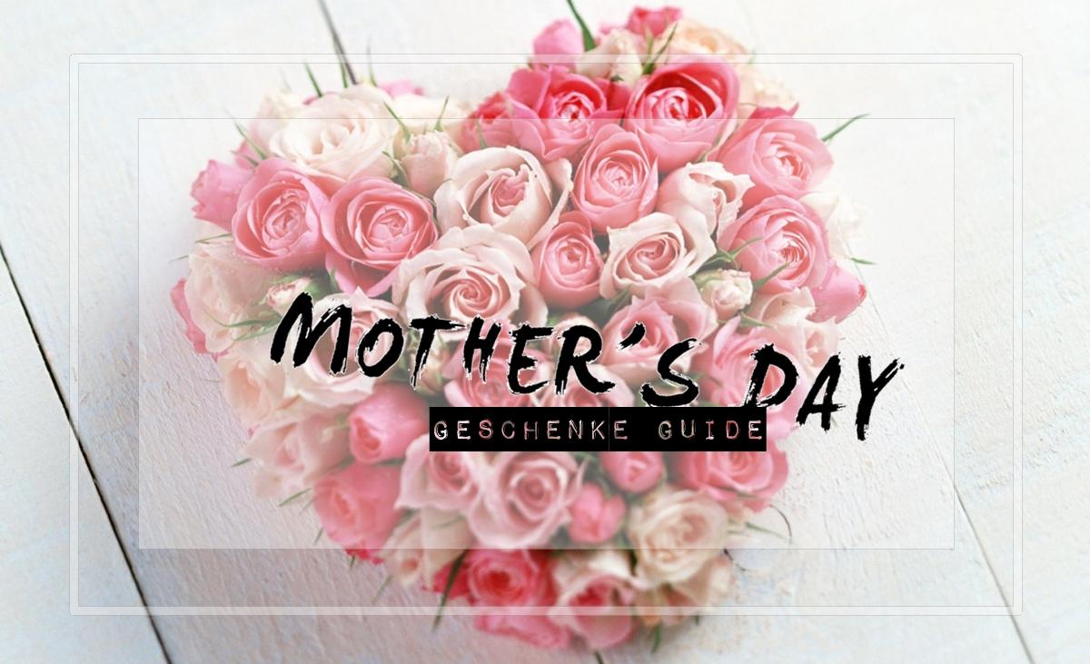 Geschenke für den Muttertag gesucht? 7 tolle Geschenktipps für den Muttertag