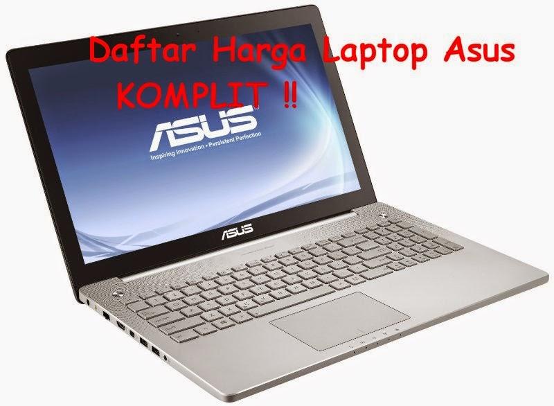 Harga Laptop Asus Yang Terbaru
