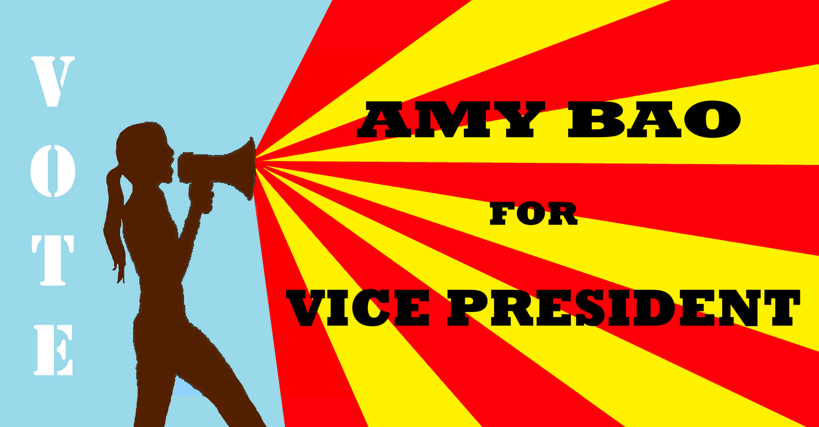 Vote Amy Bao For Vice President 10 Reasons Why You