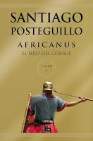 Africanus Hijo Consul escipion posteguillo