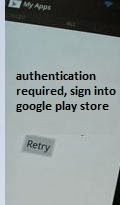 google play store authentication required problem