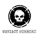 Maniacy Horroru - Horroromaniacy