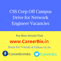CSS Corp Off Campus Drive for Network Engineer Vacancies