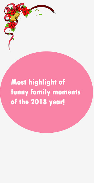 Most highlight of funny family moments of the 2018 year!