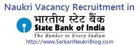Naukri Vacancy Recruitment in SBI