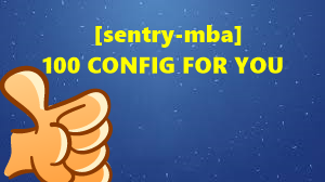 [sentry-mba] 100 CONFIG FOR YOU