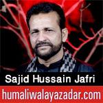 http://www.humaliwalayazadar.com/2018/02/sajid-hussain-jafri-noha-special-kalam.html