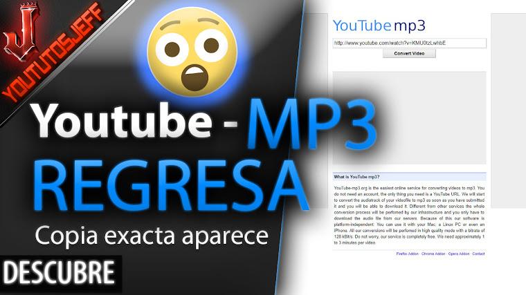 Youtube-MP3 Regresa en una copia exacta