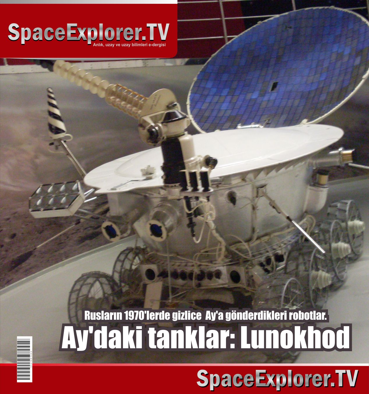 Uzaya gönderilen robotlar, Rusya, SSCB, Ay, Space Explorer, Gizlenen gerçekler, Ay'a bir daha neden gitmediler, Lunakod, Videolar, Belgeseller,