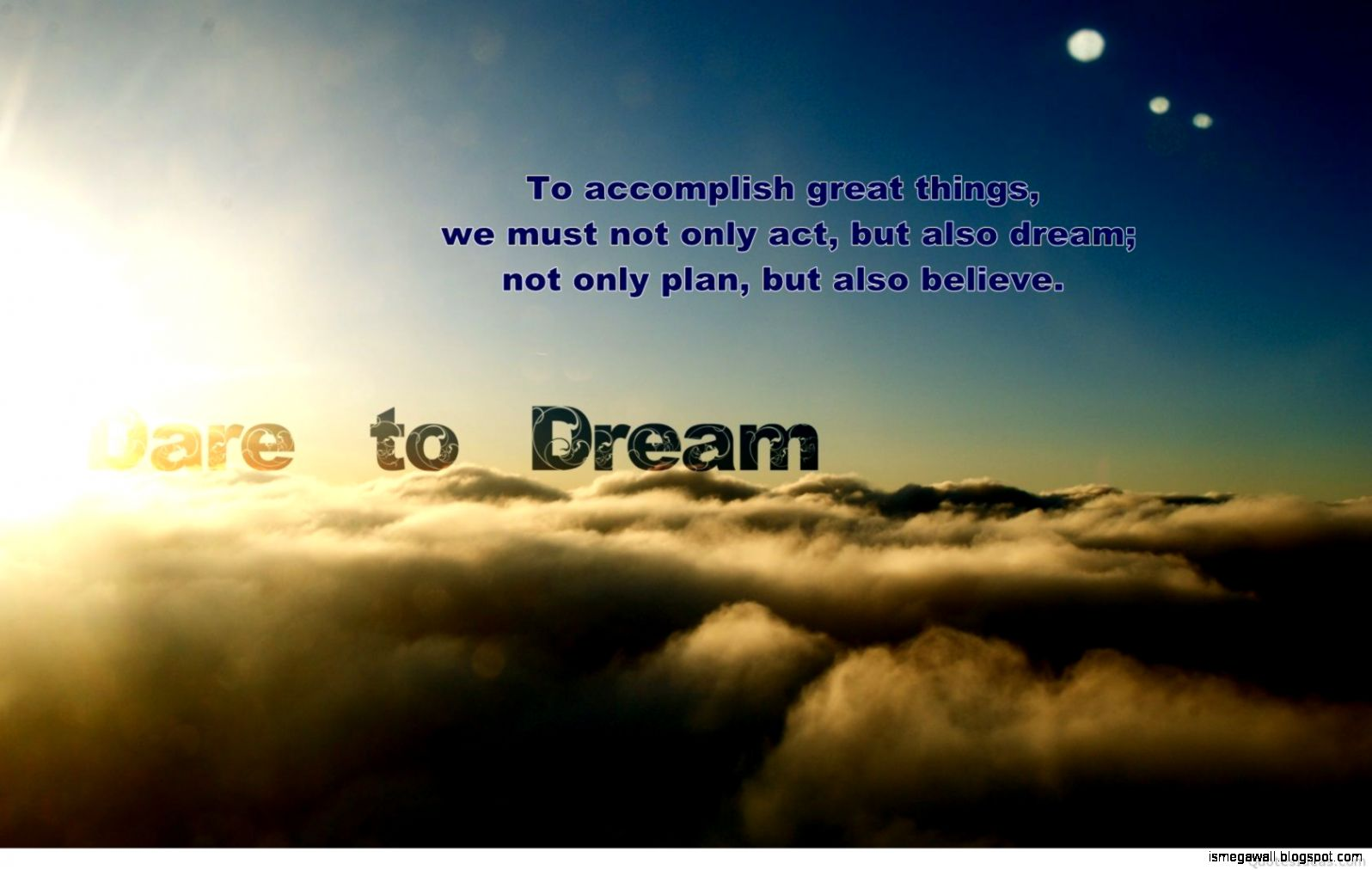 Quotes Dream Mega Wallpapers