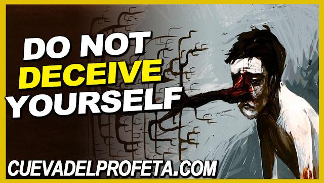 Do not deceive yourself - William Marrion Branham Quotes
