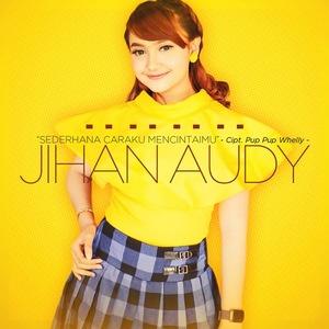 Jihan Audy - Sederhana Caraku Mencintaimu