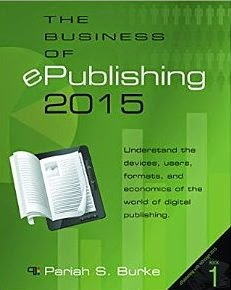 The Business of ePublishing 2015 (ePublishing with InDesign)
