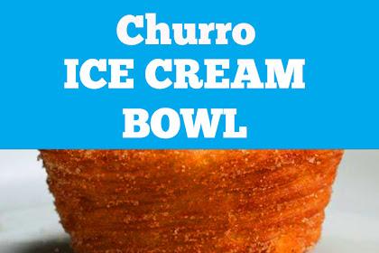 Churro Ice Cream Bowls Recipe