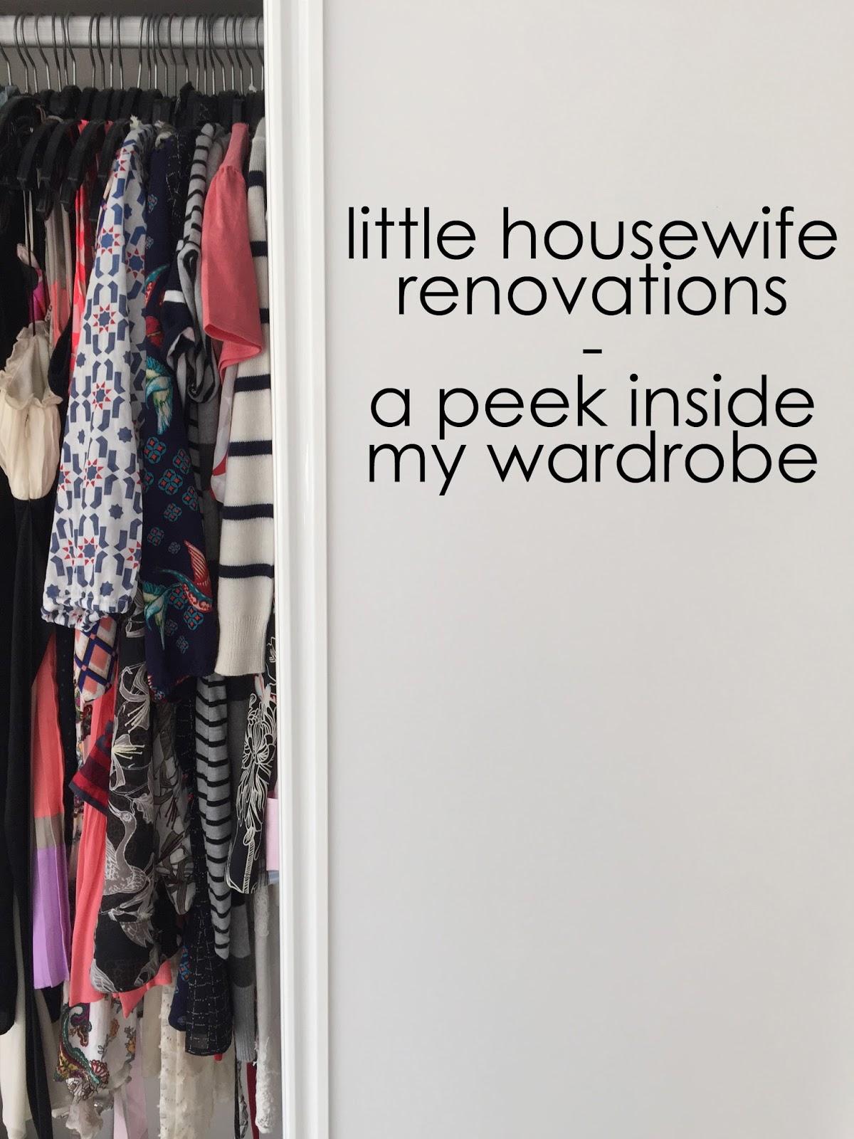 Little Housewife: A Peek Inside My Wardrobe