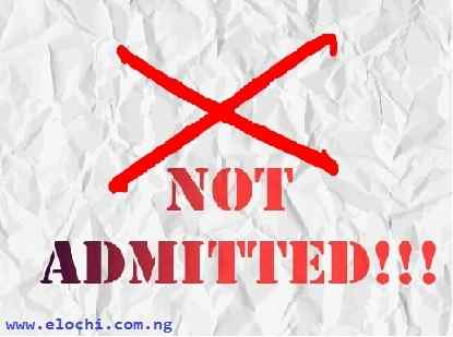 Reasons for not getting Admission into University