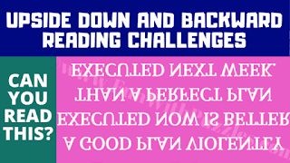 Upside Down Text Reading Challenge to test your visual brain power