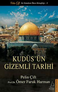 Kudüs'ün Gizemli Tarihi