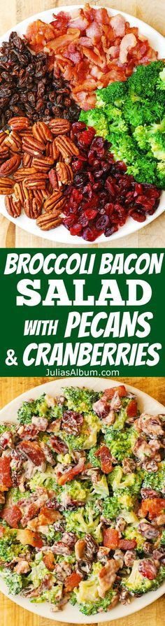 Broccoli Bacon Salad with Pecans, Raisins and Cranberries
