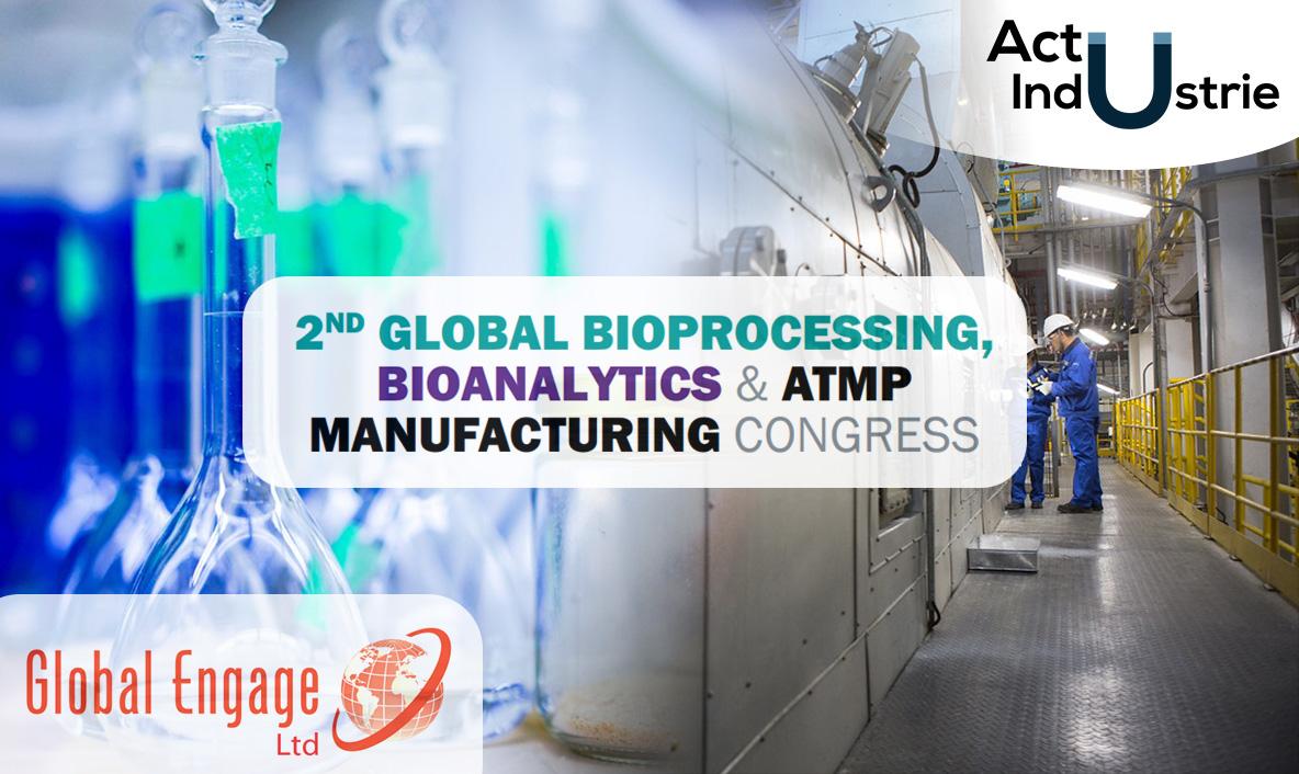 Congrès mondial sur la fabrication de biotraitement, bioanalytique et l'ATMP