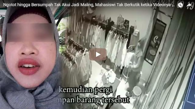 Tak Mengakui Dirinya Mencuri Padahal Ada CCTV, Mahasiswi Ini Sumpah Dengan Alquran