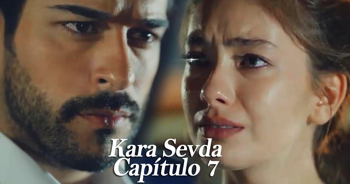 Kara Sevda Amor Eterno Capítulo 7