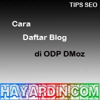 Cara Mendaftarkan Blog Ke ODP Dmoz