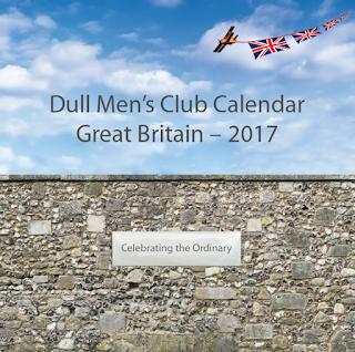 The Dull Men's Club's 2017 calendar