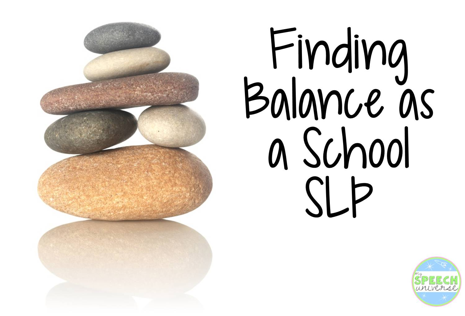 Finding Balance as a School SLP