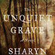 Upcoming Release! The Unquiet Grave by Sharyn McCrumb