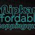 #Flipkart Affordable Shopping Quiz WIN BIG