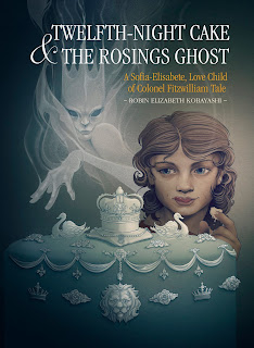 Book Cover: Twelfth-Night Cake & The Rosings Ghost by Robin Kobayashi