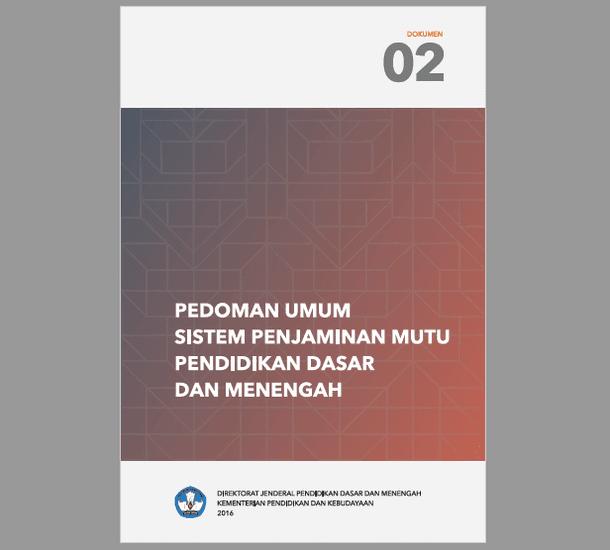 Pedoman Umum Sistem PMP Penjaminan Mutu Pendidikan Dasar dan Menengah