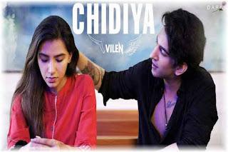 Chidiya Lyrics-Vilen | Chhondomela