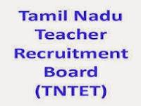 TN TET Results 2017 - TN (TRB) TET Results 2017