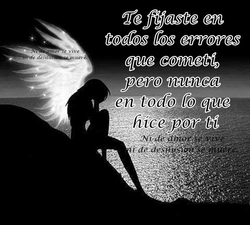 Ni De Amor Se Vive Ni De Desilusión Se Muere Solo Miraste