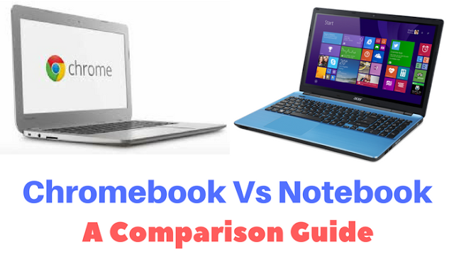 Chromebook Vs Notebook