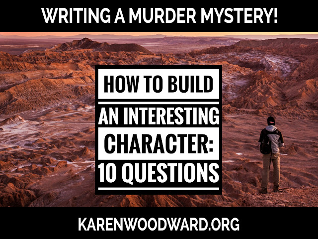 How to Build an Interesting Character: 10 Questions