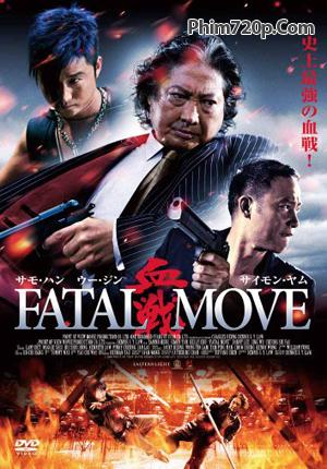 Lật Đổ Ông Trùm - Fatal Move