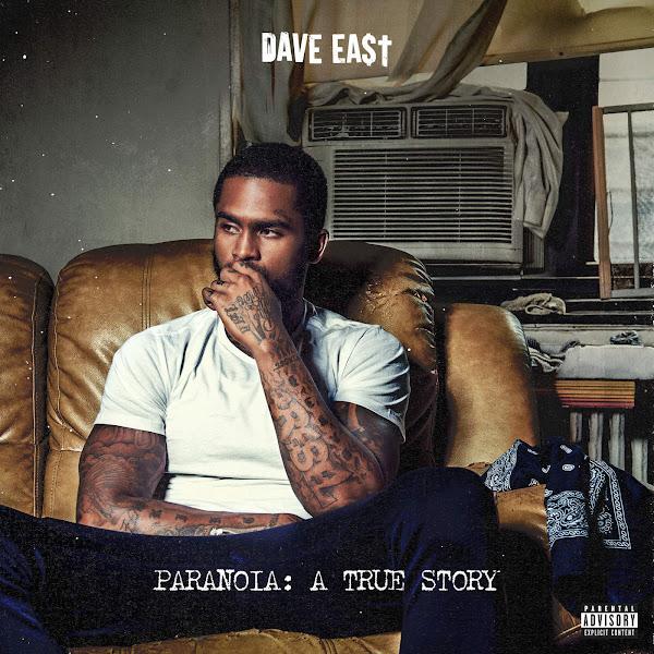 Dave East - Paranoia: A True Story Cover