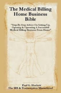 Medical Billing Home Business Bible 2011